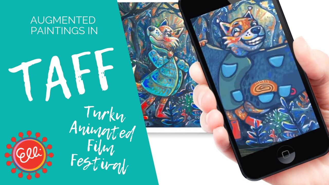 Augmented Paintings in TAFF Turku Animated Film Festival @ Elli Maanpää 2019
