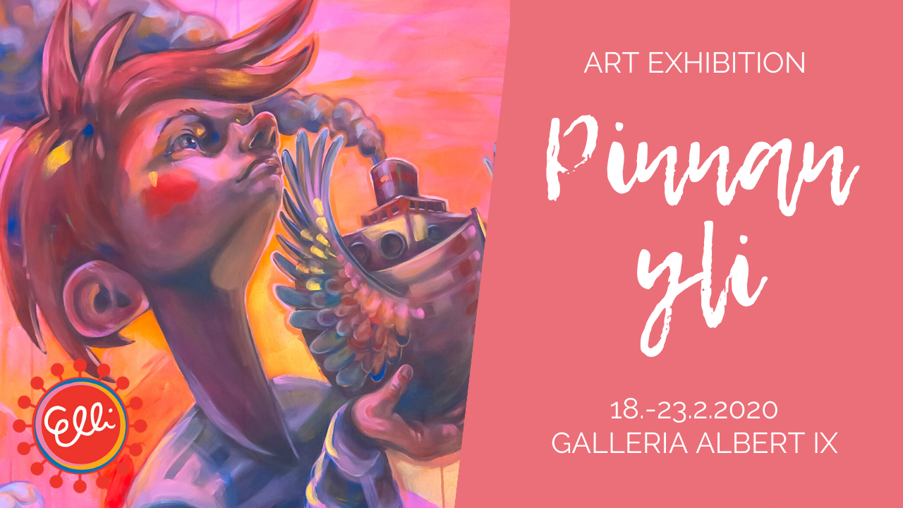Pinnan yli - art exhibition in Galleria Albert IX (Albertinkatu 9) in Helsinki 18.-23.2.2020