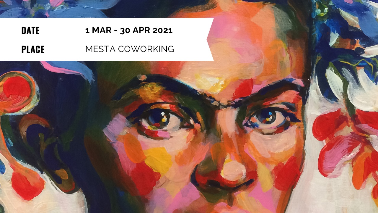 Exhibition - Elli Maanpää: Mother Nature And Other Boss Ladies - 1 Mar to 30 Apr 2021 - Mesta Coworking, Helsinki