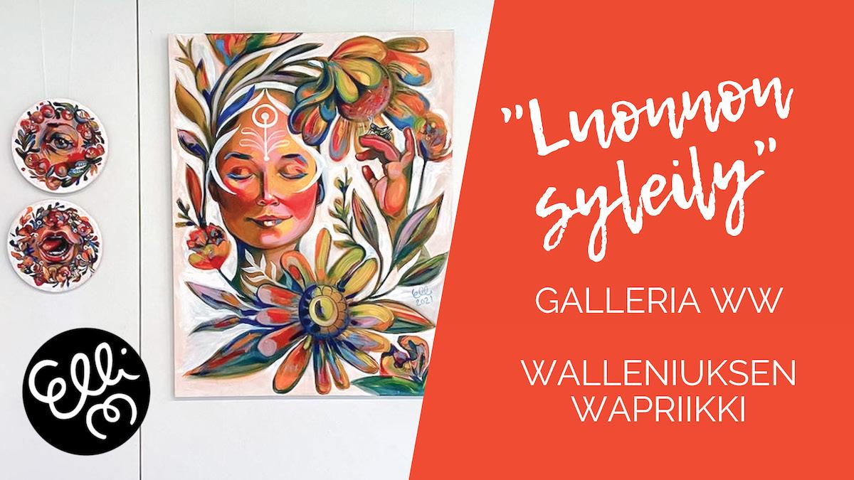 """Elli Maanpää """"Luonnon syleily"""" Galleria WW, Walleniuksen Wapriikki, Juupajoki, touko-kesäkuu 2021"""